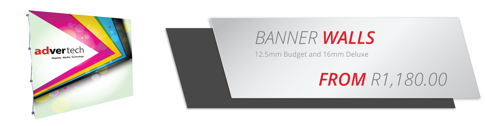 Banner Walls 12.5mm Budget and 16mm Deluxe from R1 180   AdverTech Digital Advertising & Media Displays